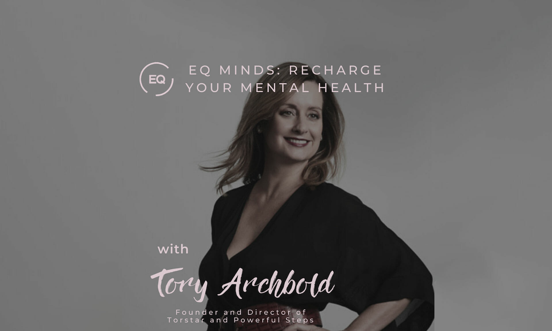 Tory Archbold joins EQMinds Podcast with Chelsea Pottenger