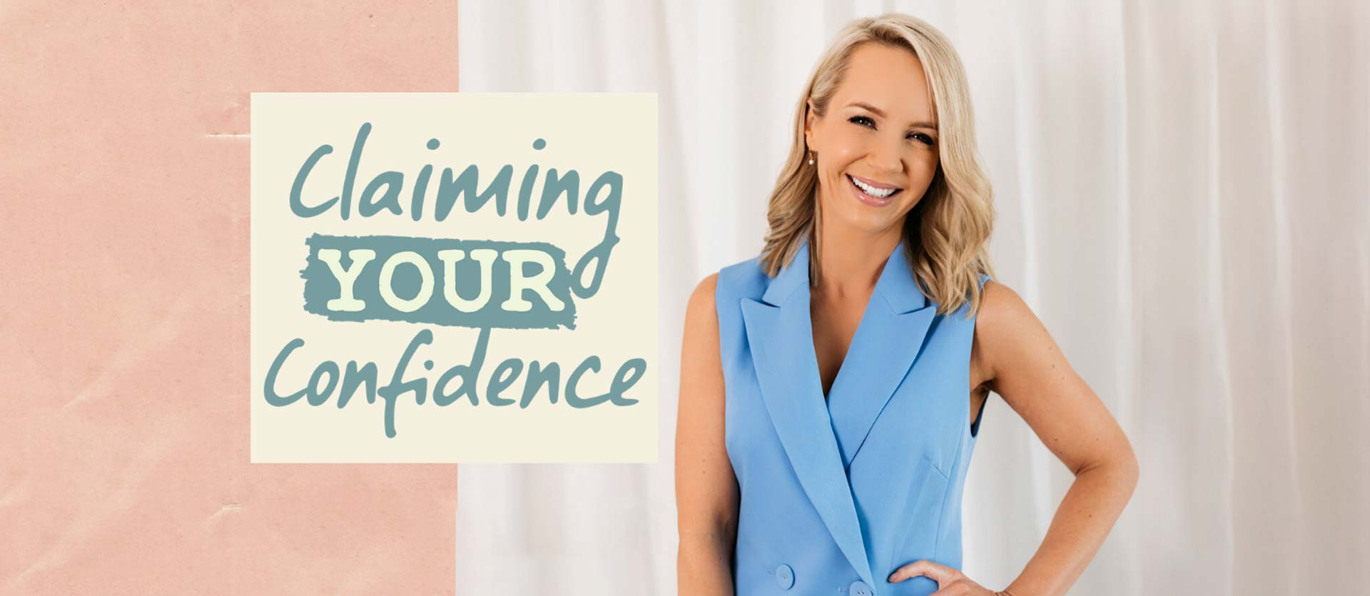 Claiming your Confidence with Katrina Blowers